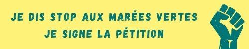 Je dis stop aux marées vertes Je signe la pétition.jpg