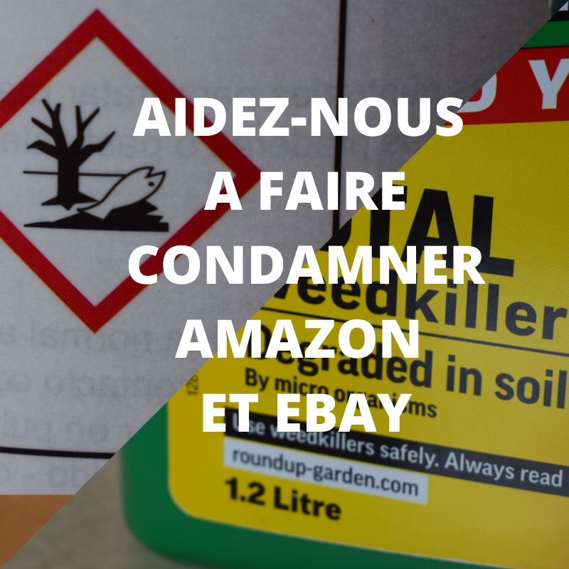 Pesticides | Notre association porte plainte contre Amazon et eBay