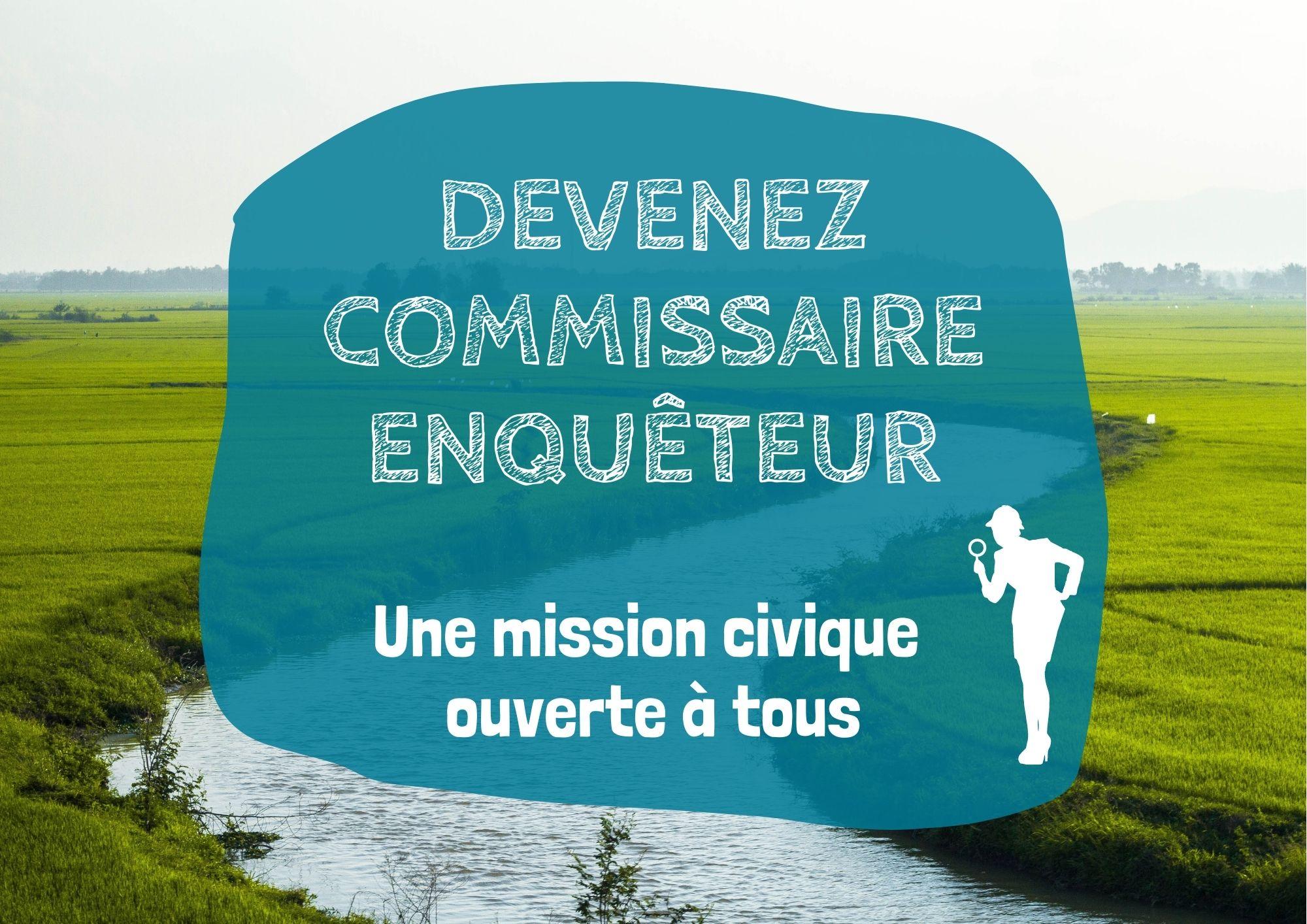 Devenir commissaire enquêteur, une mission civique ouverte à tous !