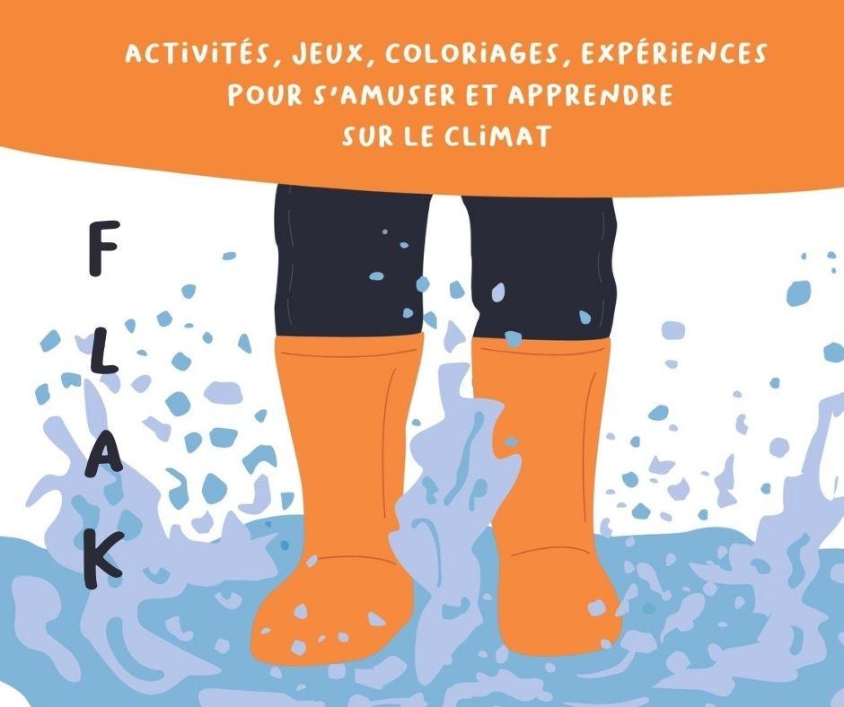 Flak : notre cahier de jeux et d'activités sur le climat