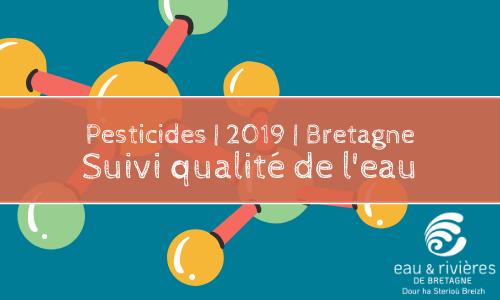 Pesticides | Le suivi qualité eau en 2019
