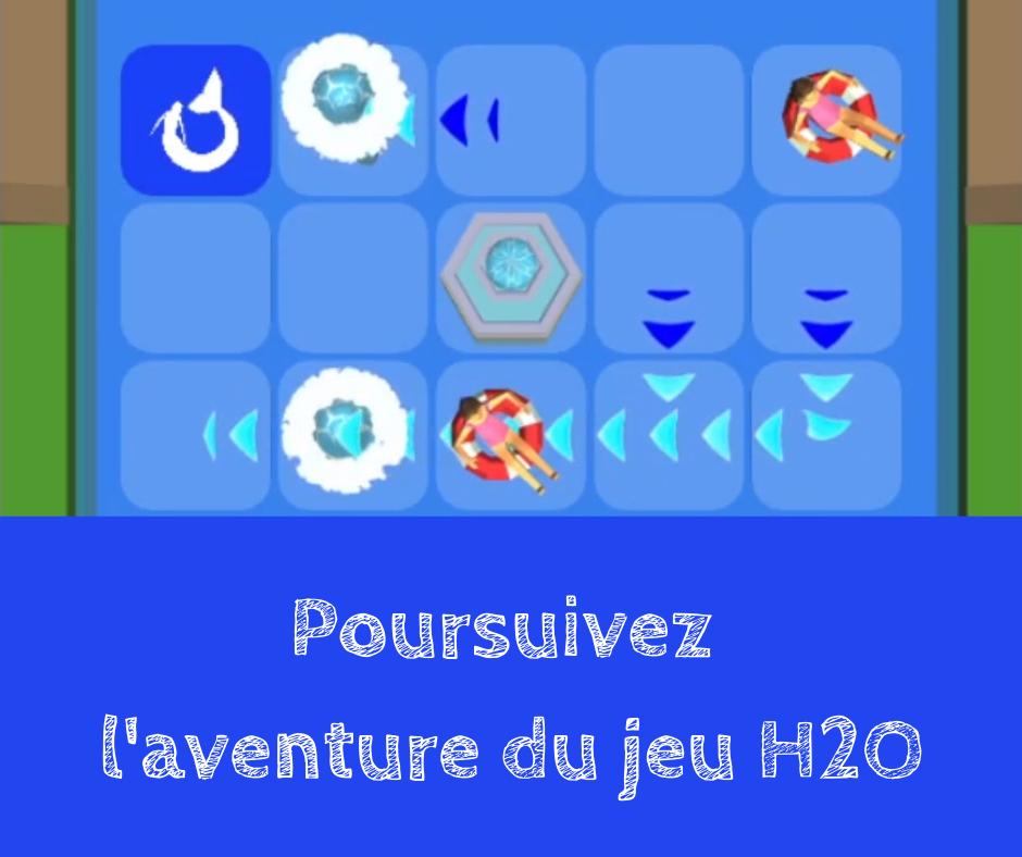 Prolongez l'expérience du jeu H2O avec Eau & Rivières