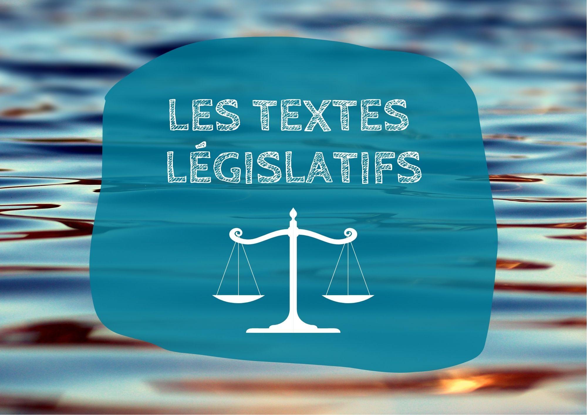 Les textes législatifs