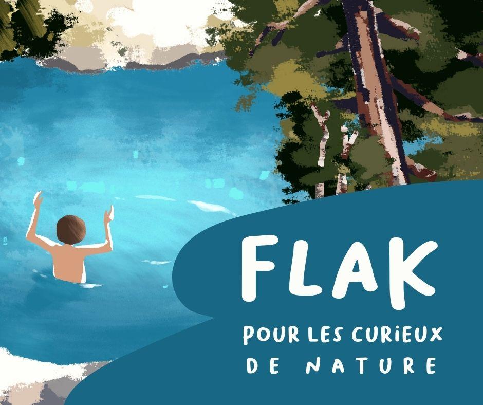 Passe tes vacances dehors avec Flak