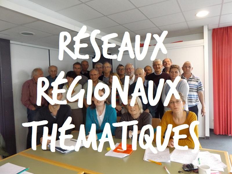 Réseaux régionaux thématiques