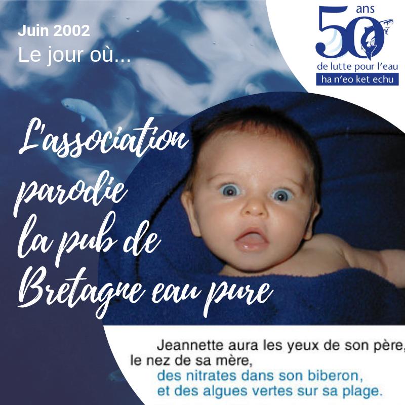 Juin 2002 | Eau et Rivières pastiche le programme Bretagne eau pure