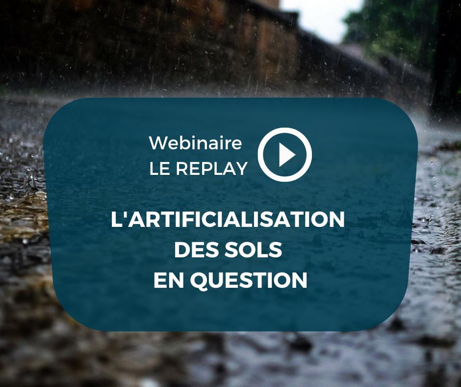 Vidéo & actes | Revivez notre webinaire sur l'artificialisation des sols