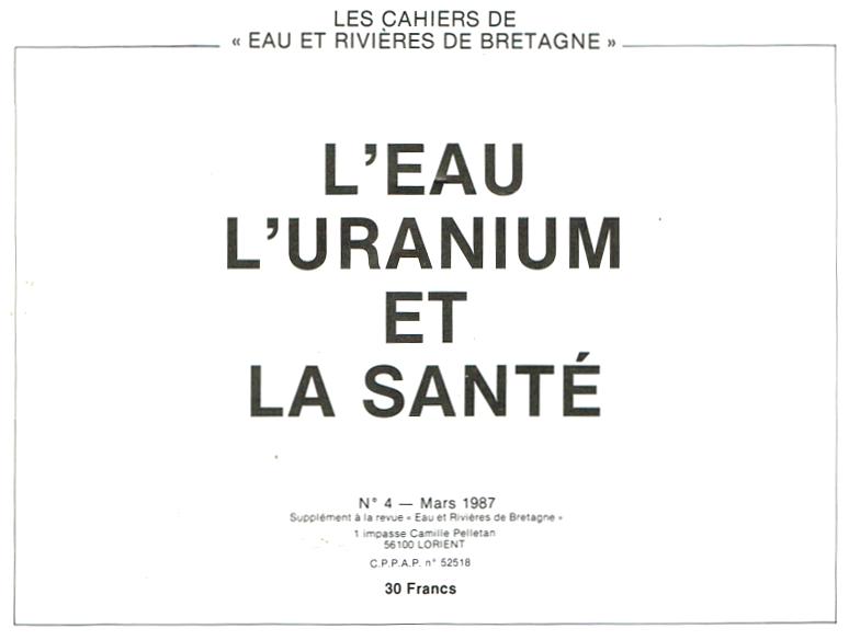 L'eau, l'Uranium et la Santé - Les Cahiers d'Eau & Rivières 1987